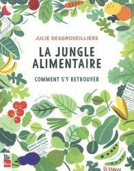 Dernières parutions sur Alimentation - Diététique, La jungle alimentaire