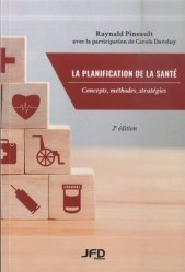 Dernières parutions sur Santé publique - Politiques de santé, La planification de la santé