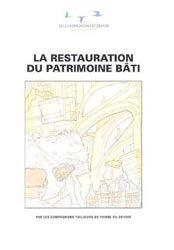Dernières parutions dans Les cahiers du Collège des métiers, La restauration du patrimoine bâti