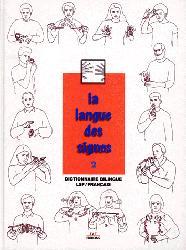 Souvent acheté avec La langue des signes Tome 3, le La langue des signes Tome 2