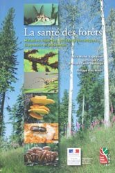 Souvent acheté avec La forêt redécouverte, le La santé des forêts