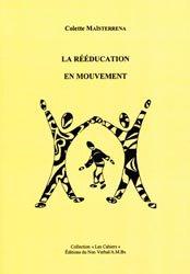 Souvent acheté avec Réeducation des troubles du langage oral et ecrit, de la memoire, de l'attention, le La rééducation en mouvement