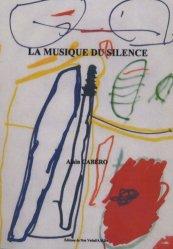 Souvent acheté avec Ouvertures musicales pour l'enfant psychotique, le La musique du silence