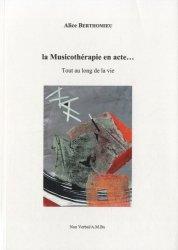 Souvent acheté avec De l'ouïe à l'audition, le La musicothérapie en acte