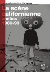 Dernières parutions dans Les grands entretiens d'artpress, La scène californienne, années 1980-90