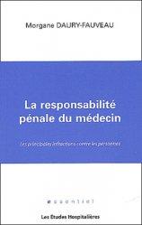 Souvent acheté avec Hématologie - Médecine générale - Médecine légale - Santé publique, le La responsabilité pénale du médecin