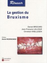 Souvent acheté avec La chirurgie endodontique, le La gestion du bruxisme