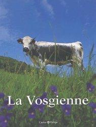 Souvent acheté avec La Gasconne, le La Vosgienne