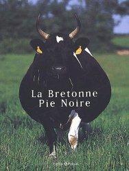 Souvent acheté avec La Gasconne, le La Bretonne Pie Noire