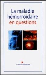 Dernières parutions sur Proctologie, La maladie hémorroïdaire en questions