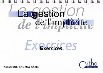Souvent acheté avec La gestion de l'implicite : Théorie et évaluation, le La gestion de l'implicite : exercices