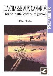 Dernières parutions dans Petit gibier, La chasse aux canards