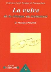Dernières parutions dans Guide pratique de dermatologie, La vulve de la clinique au traitement