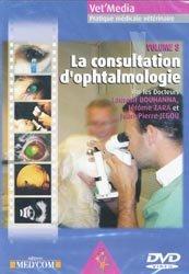 Dernières parutions dans Vet'média, La consultation d'ophtalmologie vol 3