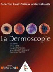 Dernières parutions dans Guide pratique de dermatologie, La dermoscopie