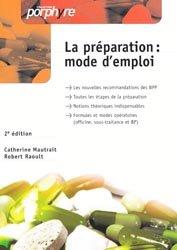 Souvent acheté avec La préparation en un tour de main, le La préparation : mode d'emploi