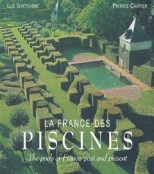 Dernières parutions sur Piscines, La France des Piscines