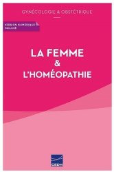 Dernières parutions sur Homéopathie, La femme & l'homéopathie