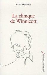 Dernières parutions sur Winnicott, La clinique de Winnicott