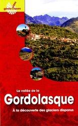 Dernières parutions dans Guides Géologiques, La vallée de la Gordolasque