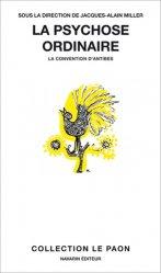 Dernières parutions sur Psychoses - Névroses, La psychose ordinaire - La convention d'Antibes
