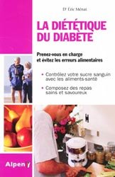 Souvent acheté avec Conseils et recettes pour diabétiques, le La Diététique du diabète
