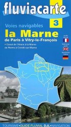 Dernières parutions dans Fluviacarte, La Marne de Paris à Vitry-le-François