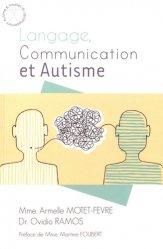 Souvent acheté avec Aider son enfant autiste, le Langage, communication et autisme