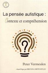 Dernières parutions sur Autisme, La pensée autistique : contexte et compréhension