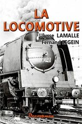 Dernières parutions sur Moteurs, La  Locomotive