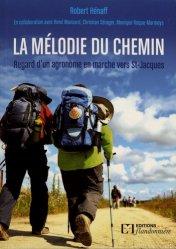 Dernières parutions sur Récits de voyages à l'étranger - Explorateurs, La mélodie du chemin