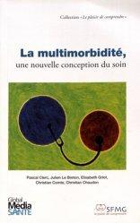 Dernières parutions sur Médecine générale, La multimorbidité, une nouvelle conception du soin