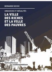 Dernières parutions dans vuesDensemble, La ville des riches et la ville des pauvres. Urbanisme et inégalités