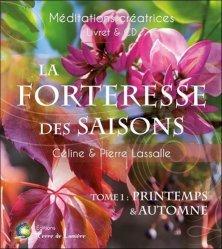 Dernières parutions sur Méditation, La forteresse des saisons. Tome 1, Printemps & Automne, avec 1 CD audio