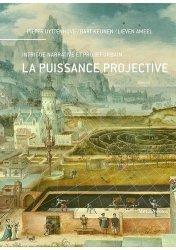Dernières parutions sur Histoire de l'architecture, La puissance projective