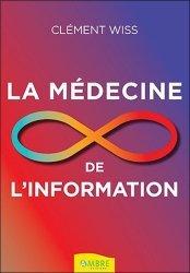 Dernières parutions sur Essais et récits, La médecine de l'information