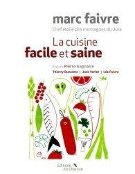 Dernières parutions sur Cuisine et vins, La cuisine facile et saine