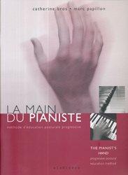 Souvent acheté avec La posture et le geste du guitariste Tome 2, le La main du pianiste