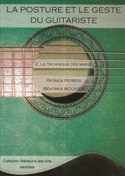 Souvent acheté avec Physiologie et art du violon, le La posture et le geste du guitariste Tome 2