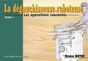 Souvent acheté avec Construire sa terrasse en bois, le La dégauchisseuse - raboteuse