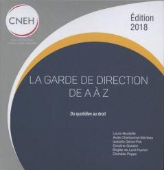 Dernières parutions sur Responsabilité médicale, La garde de direction de A à Z. Du quotidien au droit, Edition 2018