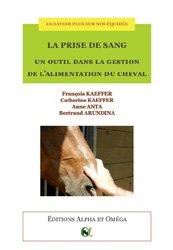 Dernières parutions sur Pansage - Maréchalerie - Sellerie, La prise de sang