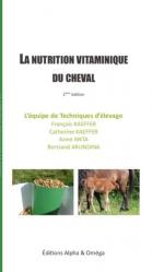 Dernières parutions sur Pansage - Maréchalerie - Sellerie, La nutrition vitaminique du cheval