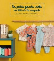 Nouvelle édition La petite garde-robe des bébés de la droguerie