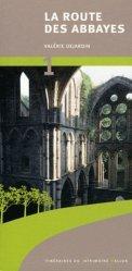 Souvent acheté avec La route des cathédrales, collégiales et basiliques en Wallonie, le La Route des abbayes