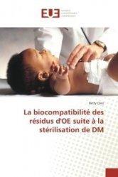 Dernières parutions sur Pneumologie, La biocompatibilité des résidus d'OE suite à la stérilisation de DM