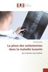 La place des ostéotomies dans la maladie luxante