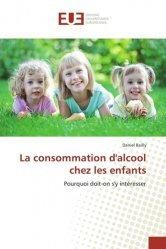 Dernières parutions sur Diagnostics et thérapeutiques pédiatriques, La consommation d'alcool chez les enfants