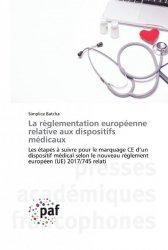 Dernières parutions sur Santé publique - Politiques de santé, La règlementation européenne relative aux dispositifs médicaux