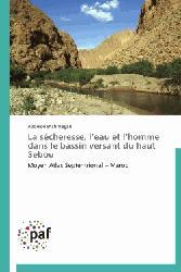 Dernières parutions sur Gestion et qualité de l'eau, La sécheresse, l'eau et l'homme dans le bassin versant du haut Sebou